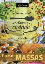 Coleção Doce Cozinha Ed. 20 - Tipos de massas