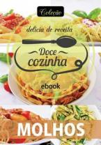 Coleção Doce Cozinha Ed. 25 - Molhos
