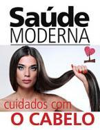 Saúde Moderna Ed. 18 - Cuidados com o cabelo