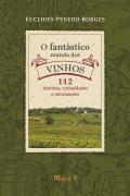 O Fantástico Mundo dos Vinhos
